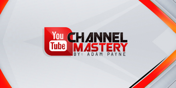 YouTube Channel Mastery