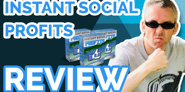 Instant Social Profits 2 Review
