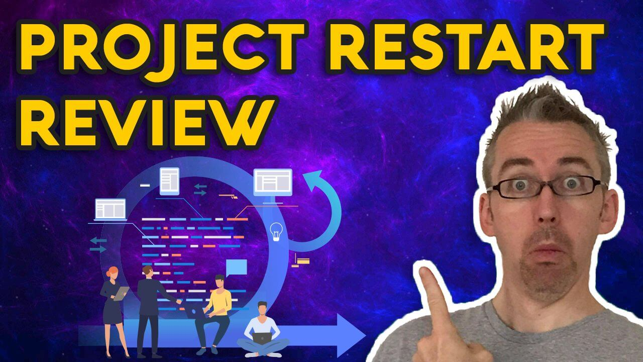 Project Restart Review