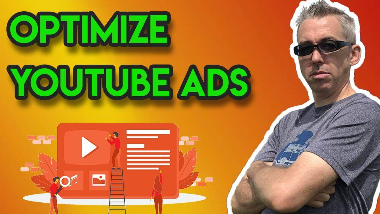 How to Optimize YouTube Ads